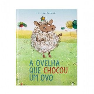 """Livro """"A Ovelha que chocou um ovo"""""""