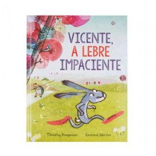 """Livro """"Vicente, a Lebre Impaciente"""""""